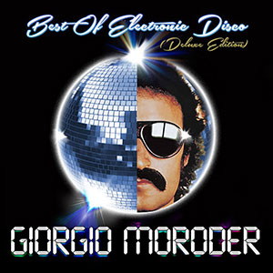 giorgio-moroder-best-of-electronic-disco-deluxe-edition-300