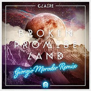 giorgio-moroder-claire-broken-promise-land-giorgio-moroder-remix-and-vocoder-300