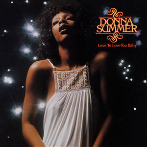 giorgio-moroder-donna-summer-love-to-love-you-baby-300