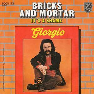 giorgio-moroder-giorgio-bricks-and-mortar-its-a-shame-300